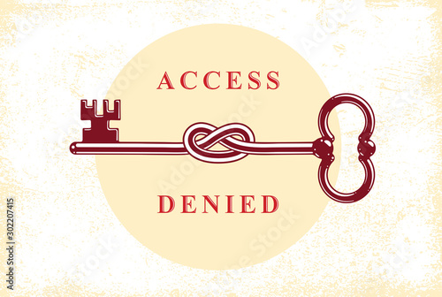 Valokuvatapetti Access Denied, Knotted key allegorical symbol, vintage antique turnkey in a knot, blocked account, personal data protection, hacker and fraud attack, vector logo