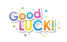 GOOD LUCK! Vector Typography Banner With Colorful Dots And Stars