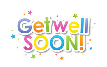 GET WELL SOON! Vector Typography Banner With Dots And Stars