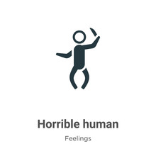 Horrible Human Vector Icon On White Background. Flat Vector Horrible Human Icon Symbol Sign From Modern Feelings Collection For Mobile Concept And Web Apps Design.