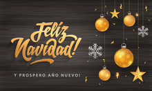 Feliz Navidad - Merry Christmas In Spanish Language Black Wood Card Template Glitter Gold Elements, Snowflakes, Stars And Calligraphy