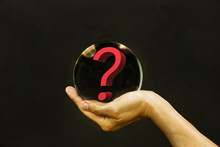 Fortune Teller Concept:Question Mark On Magic Glass Ball,Abstract Meaning Of You Create Your Own Future.