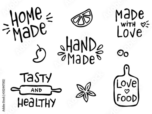 Fototapeta Set of hand drawn simple kitchen phrases about food and cooking - hand made, home made, made with love, tasty and healthy.  Prints for menu, restaurants or cafe, or separate elements. Ink, pen outline obraz