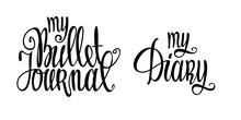 My Bullet Journal. My Diary. H...