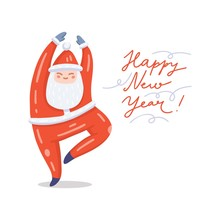 Vector Illustration Of Dancing Santa Claus In Red Costume. Cute Handdrawn Flat Style. Christmas Concept For Card, Banner, Poster, Flyer, Web And Any Design. Lettering «Happy New Year».