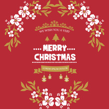 Design Poster Of Very Merry Christmas, With Beautiful White Flower Frame Plant. Vector