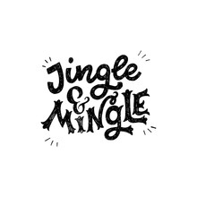Jingle And Mingle Festive Inscription