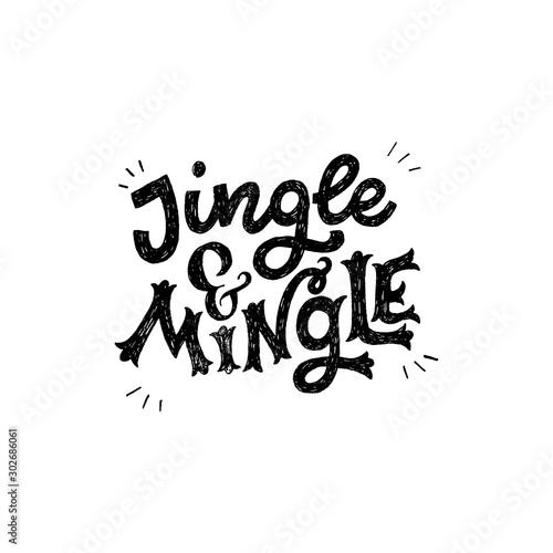 Jingle and mingle festive inscription