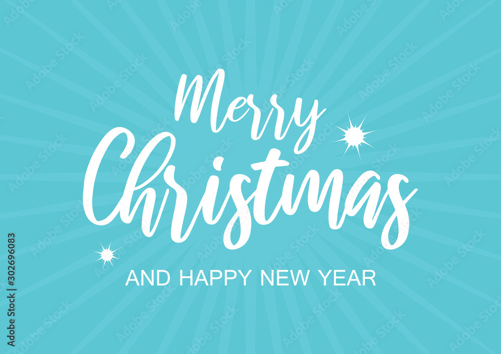 Fototapeta Merry Christmas and Happy New Year Sign on a blue background. Blue Christmas greeting card. Turquoise Christmas background. Abstract winter background card. Merry Christmas inscription vector