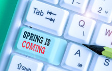 Word Writing Text Spring Is Coming. Business Photo Showcasing After Winter Season Is Approaching Enjoy Nature Flowers Sun