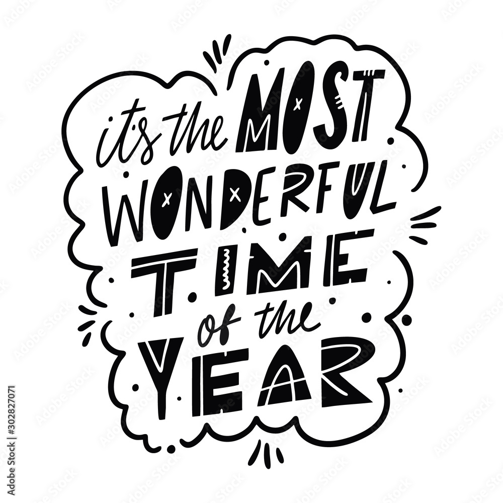 Fototapeta It's the most wonderful time of the year. Hand drawn vector lettering phrase. Black ink. Isolated on white background.