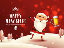 Drunk Santa With Beer Mug. New Year Lettering Greeting Card. Vector Poster With Santa Claus Holding Craft Beer And Handwritten Typography. WInter Forest Background.
