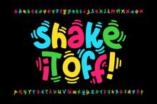 Shaky Style Font Design, Shake...