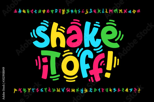 Obraz Shaky style font design, shake it off poster, vibrant alphabet letters and numbers - fototapety do salonu