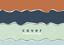Bright Background From Colored Pieces Of Paper Torn Around The Edges, Polka Dots. Creative Abstract Waves. Template For Your Design.