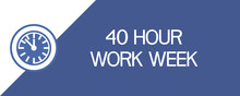 40 Hour Work Week. Illustratively-graphic, Text Poster Depicting A Clock Dial.