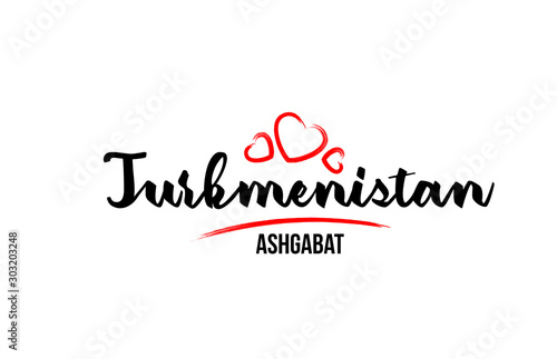 Photo Turkmenistan country with red love heart and its capital Ashgabat creative typog