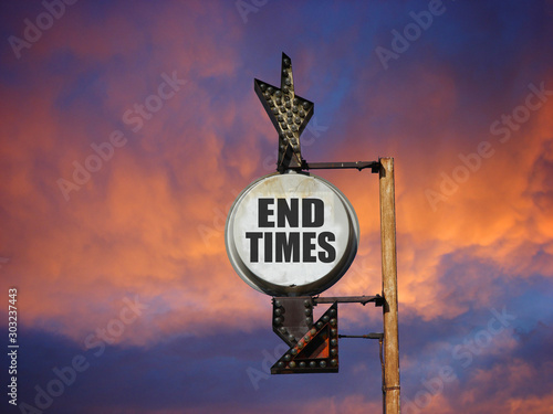 end times sign with dramatic sunset #303237443
