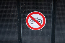 No Bicycles Allowed Sign. Take...