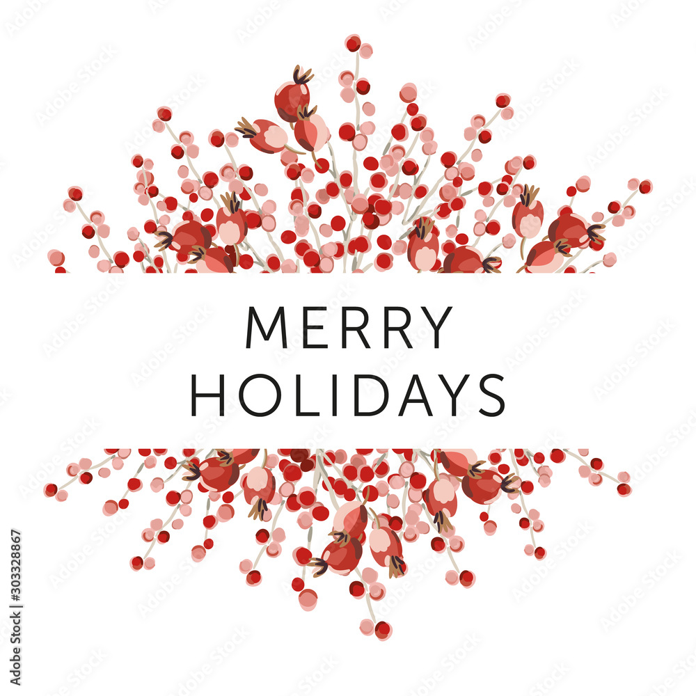 Fototapeta Christmas nature design frame, text Merry Holidays, white background. Red berries bouquet. Vector illustration. Greeting card, poster template. Xmas season. Winter forest