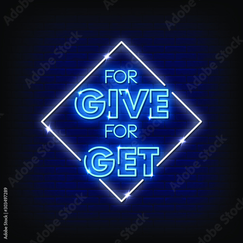 For Give For Get Neon Signs Style Text Vector Wallpaper Mural