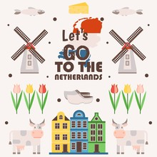 Netherlands Travel Poster, Vector Illustration. Symbols Of Main Dutch Tourist Attractions, Simple Icons In Flat Style. Traditional Windmills, Tulips, Old Houses And Cows