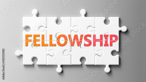 Fellowship complex like a puzzle - pictured as word Fellowship on a puzzle piece Fototapet