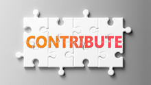 Contribute Complex Like A Puzzle - Pictured As Word Contribute On A Puzzle Pieces To Show That Contribute Can Be Difficult And Needs Cooperating Pieces That Fit Together, 3d Illustration