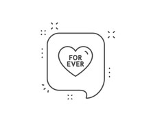 For Ever Line Icon. Chat Bubbl...