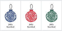 Feliz Navidad - Merry Christmas.Spanish Christmas Vector Illustrations With Red, Blue And Green Floral Baubles Isolated On A White Background. Cute Simple Christmas Prints Ideal For Card, Label, Tags.