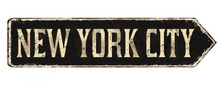 New York City Vintage Rusty Metal Sign