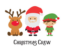 Cute Christmas Crew Including Santa Claus, Elf, And Reindeer Vector Illustration.