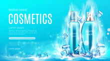 Cosmetics Bottles In Dry Ice Steaming Cubes Mockup Landing Page. Beauty Product Tubes With Cooling Cosmetic, Advertising Promo Poster, Ad Background. Realistic 3d Vector Illustration, Web Banner
