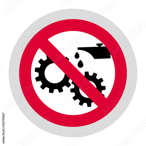 Cuadros en Lienzo  Do not lubricate forbidden sign, modern round sticker, vector illustration for y