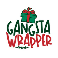 Grangsta Wrapper - Calligraphy...
