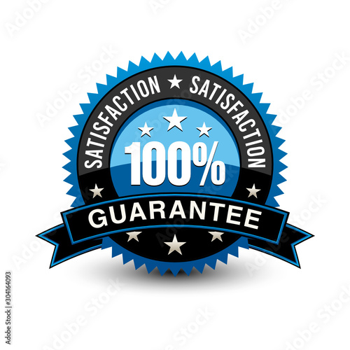 Leinwand Poster Strong blue colored 100% satisfaction guarantee badge with sleek ribbon isolated on white background