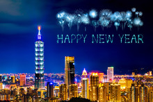 Happy New Year Fireworks Over Taipei Cityscape At Night, Taiwan