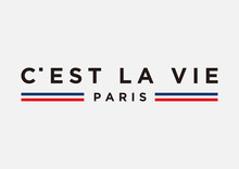 C'est La Vie Paris Slogan For Fashion Print And Other Uses