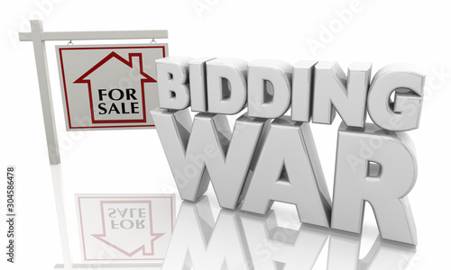 Bidding War Home House For Sale Competing Buyers Sign 3d Illustration Wallpaper Mural
