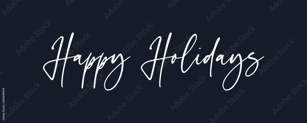 Fototapeta Happy Holidays  lettering white text handwriting  calligraphy isolated on black background. Greeting Card Vector Illustration.