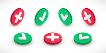Checkmark Isometric Icon Set. 3d Tick Sign. Green Yes And Red No X Cross Check Mark Button With Shadow On White. Simple Mark Graphic Flat Design. Vector Illustration.