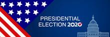 Presidental Election Banner With USA Symbols. Presidental Election 2020. Election Banner Vote 2020 With Patriotic Stars.
