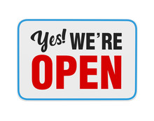 """Yes We're Open"" Sign Iso"