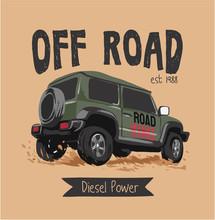 Off Road Slogan With 4x4 Wheels Truck Illustration