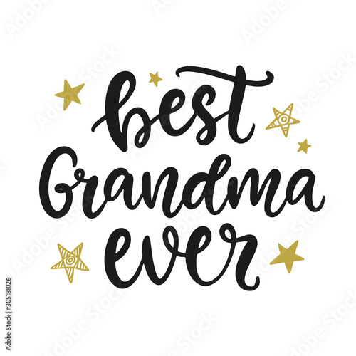 Valokuvatapetti Best Grandma Ever. Grandmother Gift T Shirt Design