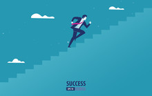 Business Startup Concept. Businessman Running The Stairs Up To Be Success. Vector Illustration