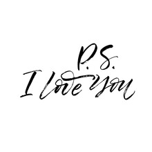 P. S. I Love You Postcard. Modern Vector Brush Calligraphy. Ink Illustration With Hand-drawn Lettering.