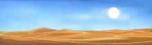 Vector Illustration Of Desert Panorama Landscape With Sand Dunes On Very Hot Sunny Day Summer, Minimalist Panoramic Cartoon Nature Empty Sand And Sun With Clean Sky.