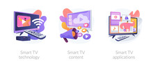 Modern Television Technology Metaphors Set. Smart TV, Content, Applications. Network Connected Interactive Device. Internet TV, Broadcasting Media. Vector Isolated Concept Metaphor Illustrations