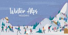 Winter Alps Holidays Background With Active People. Winter Outdoor Activities, People Ice Skating, Skiing, Snowboarding, Sledding And Have Fun.